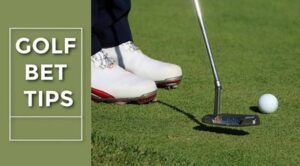 Golf Betting Tips and Strategies